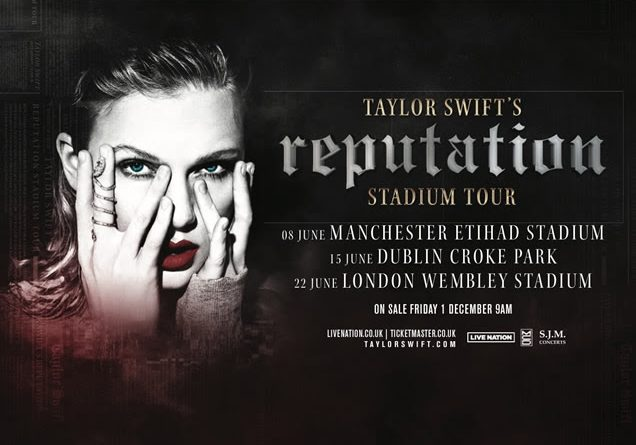 "Tras la publicación de ""reputation"",Taylor Swift, anuncia fechas en U.K. e Irlanda dentro de su Taylor Swift's reputation Stadium Tour."